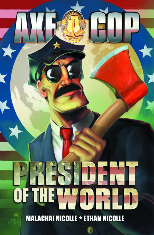 axe-cop-president-world-1