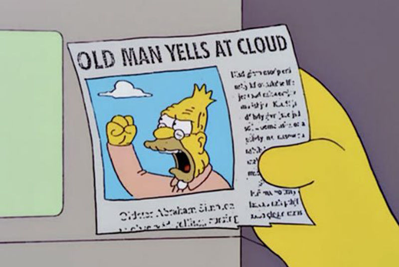 old-man-yells-at-cloud